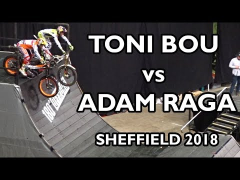 Adam Raga Vs Toni Bou - Sheffield Indoor Motorbike Trial 2018