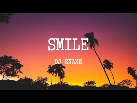 DJ Snake - Smile (Lyrics) ft. Bryson Tiller