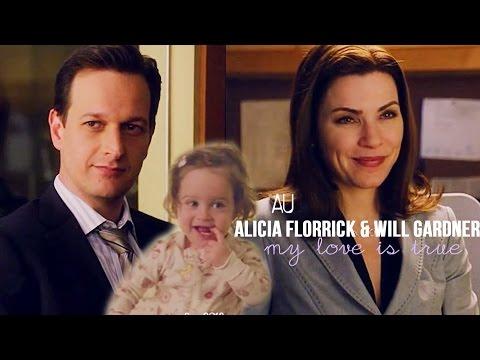 (AU) my love is true | alicia florrick & will gardner