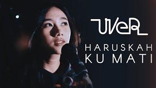 Haruskah Ku Mati - Ada Band | Cover by Wila Rayanari