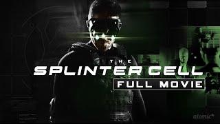 The Splinter Cell (Live-Action Splinter Cell Movie/Fanfilm)