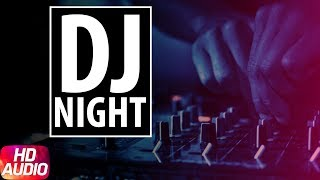 DJ Night - Saturday Special Label - Speed RecordsLike  Share  Spread  Love   Enjoy & stay connected with us!► Subscribe to Speed Records : http://bit.ly/SpeedRecords► Like us on Facebook: https://www.facebook.com/SpeedRecords► Follow us on Twitter: https://twitter.com/Speed_Records► Follow us on Instagram: https://instagram.com/Speed_Records► Follow on Snapchat : https://www.snapchat.com/add/speedrecords Digitally Powered by One Digital Entertainment [https://www.facebook.com/onedigitalentertainment/][Website - http://www.onedigitalentertainment.com] Publishing Partner By - Gabruu.comWebsite: http://www.gabruu.com/Facebook : https://www.facebook.com/GabruuOfficial/?fref=ts  Virasat Facebook Link - https://m.facebook.com/Virasat-152196...Oops TV Facebook Link - https://m.facebook.com/oopstvfun/