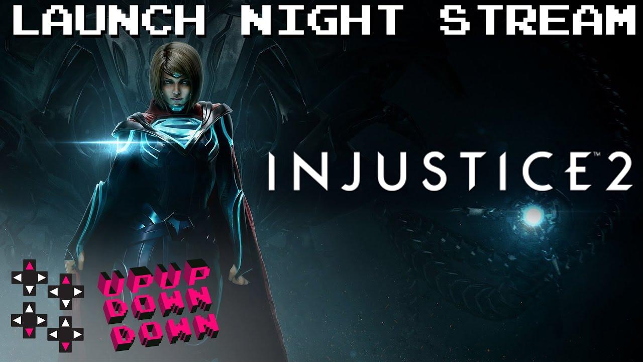 Injustice 2 launch night! — UpUpDownDown Streams