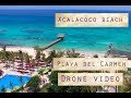 Xcalacoco beach Playa del Carmen  Quintana Roo Mexico. Playa publica. Drone video.
