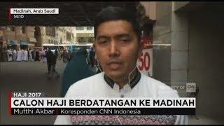 Jemaah haji terus berdatangan ke Kota Madinah untuk memulai proses ibadah haji. Bagaimana situasi Madinah saat ini? Sudah ada Koresponden CNN Indonesia, Mufthi Akbar, saat ini ada disana yang akan melaporkannya.Ikuti berita terbaru di tahun 2017 dengan kemasan internasional berbahasa Indonesia, dan jangan ketinggalan breaking news 2017 dengan berita terakhir dan live report CNN Indonesia di https://www.cnnindonesia.com dan channel CNN Indonesia di Transvision. Follow & Mention Twitter kami :@myTranstweet@cnniddaily@cnnidconnected @cnnidinsight @cnnindonesia Like & Follow Facebook:CNN IndonesiaFollow IG: cnnindonesia