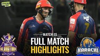 PSL 2019 Match 15: Quetta Gladiators vs Karachi Kings | Caltex Full Match Highlights