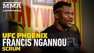 Video UFC Phoenix: Francis Ngannou Responds to Critics Who Question His Fighter's Mentality - MMA Fighting MP3, 3GP, MP4, WEBM, AVI, FLV Februari 2019