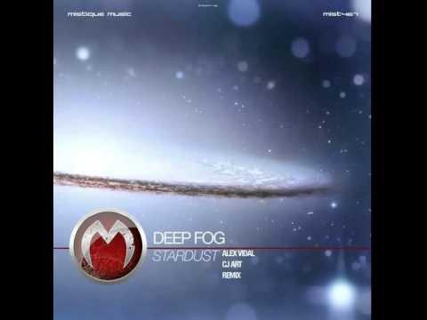 Deep Fog - Stardust (Alex Vidal Remix)