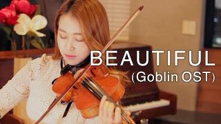 Video 도깨비OST_BEAUTIFUL VIOLIN COVER(GOBLIN OST) MP3, 3GP, MP4, WEBM, AVI, FLV September 2018