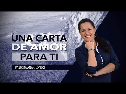 Cartas de amor - Una Carta de Amor Para Ti - Pastora Ana Olondo