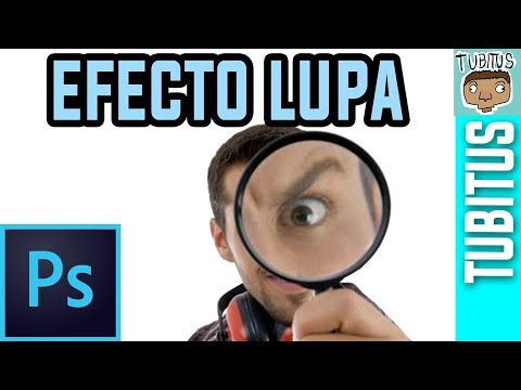 Como Crear Un Efecto Lupa En Adobe Photoshop Tutorial