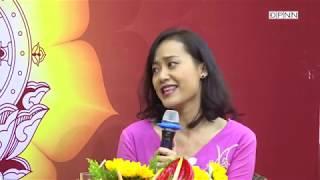 Lắng nghe chia sẻ người của công chúng Vì sao tôi theo đạo Phật: Diễn viên Hồng Ánh