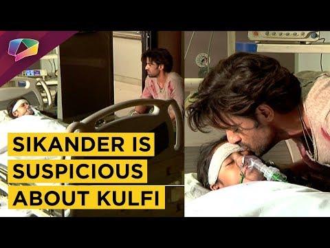 Sikander Finds Out About Kulfi's Identity? | Kul