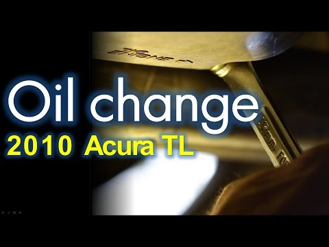 how to change oil on 2010 acura tl