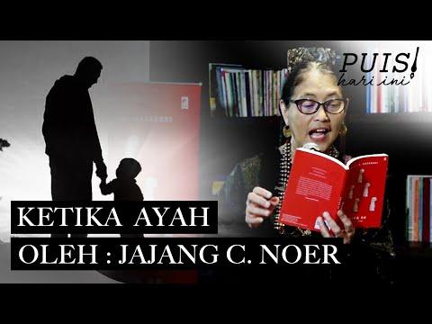 JAJANG C. NOER : Ketika Ayah | Puisi Hari Ini