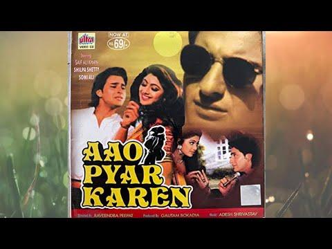 Aao Pyar Karen 1994 full hd movie story & all latest movie.......