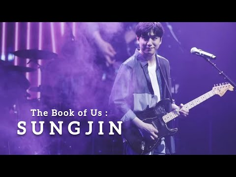 THE BOOK OF US : Ep. 5 SUNGJIN OF DAY6 ( A Short Documentary ) #HAPPY_SUNGJIN_DAY