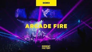 Infinite Content Tour ∞ Arcade Fire