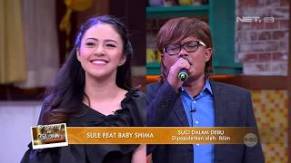 Video Sule Feat Baby Shima - Suci Dalam Debu - The Best of Ini Talk Show MP3, 3GP, MP4, WEBM, AVI, FLV September 2019