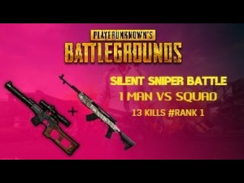 PUBG L MOBILE L SILENT SNIPER BATTLE L 1 MAN SQUAD VS SQUAD