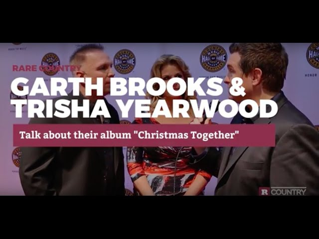 Garth brooks trisha yearwood talk for Garth brooks trisha yearwood songs
