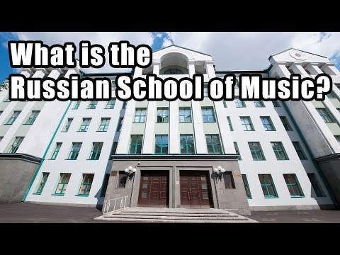 What is the Russian School of Music?