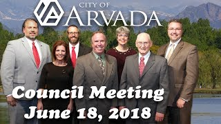 Preview image of Arvada City Council Meeting - June 18 2018