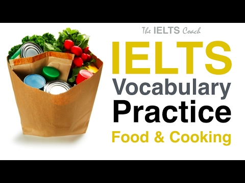 IELTS Vocabulary Practice - Food And Cooking