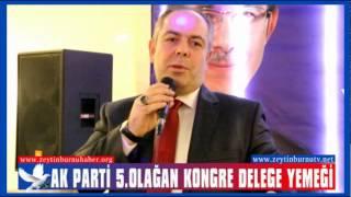 Ak Parti Zeytinburnu 5 Olağan Kongre Delege Yemeği