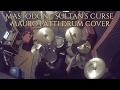 Mauro Patti// Sultan's Curse - Mastodon Drum Cover