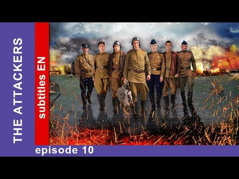 The Attackers - Episode 10. Russian TV Series. StarMedia. Military Drama. English Subtitles
