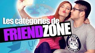 Les catégories de Friendzone - Andy