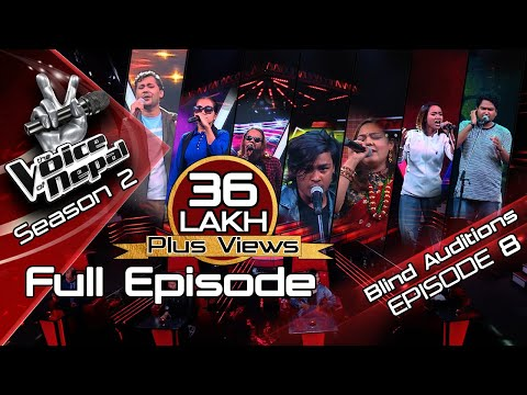 The Voice of Nepal Season 2 - 2019 - Episode 8