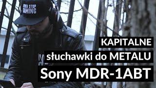 Download Lagu Kapitalne słuchawki do METALU. Sony MDR-1ABT | RECENZJA Mp3