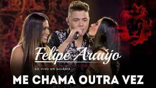 Felipe Araújo - Me Chama Outra Vez part. Simone e Simaria | DVD 1dois3