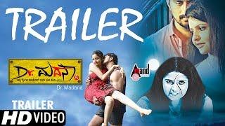 Dr.Madana | Trailer -2016 | Mahesh Gandhi, Raksha Shenoy | Sebastin David | Raj Bhaskar Musical