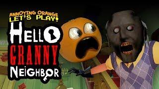 Hello Granny Neighbor! 👻👺[Annoying Orange Plays]