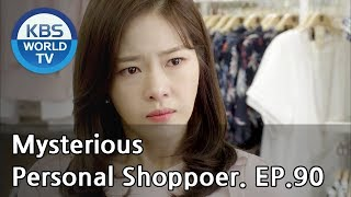 Nonton Mysterious Personal Shopper                 Ep 90  Sub   Eng  Chn   2018 07 09  Film Subtitle Indonesia Streaming Movie Download