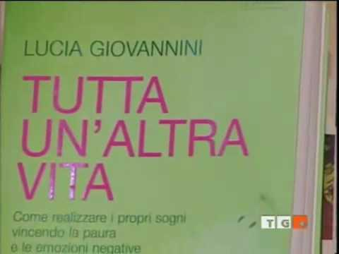 Lucia Giovannini - Il Leggio - TG4 - Tutta un'altra vita