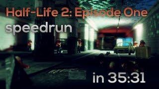 Half-Life 2: Episode One Speedrun - 35:31