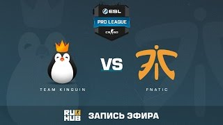 Team Kinguin vs. fnatic - ESL Pro League S5 - de_train [CrystalMay, ceh9]