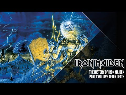 The History Of Iron Maiden - Part Two