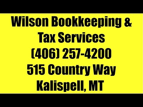 Tax Preparation Kalispell 406-257-4200 Bookkeeping Services