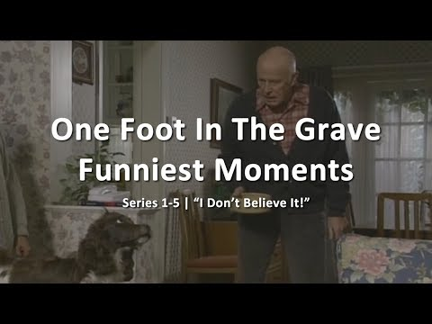 One Foot In The Grave: Funniest Moments