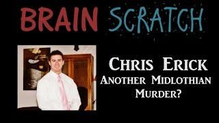 Midlothian (TX) United States  city photo : BrainScratch: Chris Erick - Another Midlothian Murder?