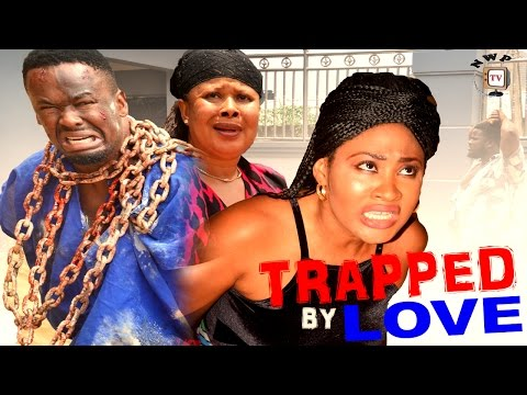 Trapped By Love Season 1  - 2016 Latest Nigerian Nollywood Movie