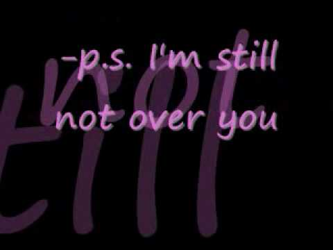 , title : 'p.s. I'm still not over you.'