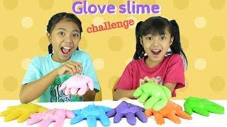 Video GLOVE SLIME CHALLENGE ♥ 3 COLORS SLIME KEIRA CHARMA SLIME CHALLENGE MP3, 3GP, MP4, WEBM, AVI, FLV Februari 2019