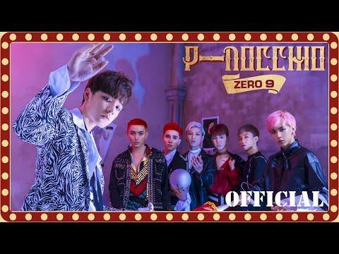 ZERO 9 - 'PINOCCHIO' | Official MV - Thời lượng: 4:27.