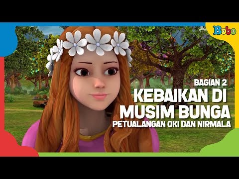 Kebaikan di Musim Bunga - Episode III - Bag 2 - Dongeng Anak Indonesia - Indonesian Fairytales